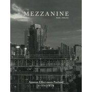 MEZZANINE VOLUME2(SPRING 2018) [単行本]