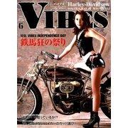 VIBES(バイブス) 2018年 06月号 [雑誌]