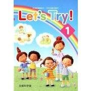 Let's Try! 1-新学習指導要領対応小学校外国語活動教材 [単行本]