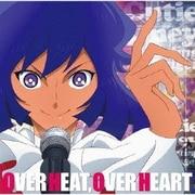 TVアニメ『Cutie Honey Universe』ミスティーハニーキャラクターソング OVER HEAT,OVER HEART