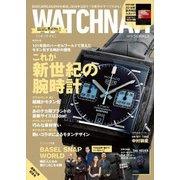 WATCH NAVI (ウォッチ・ナビ) 2018年 07月号 [雑誌]