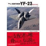 NORTHROP YF-23 photo book (Legend of the Black Widow II) [ムック・その他]
