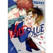 WILD BLUE (PRINCESS COMICS DX) [コミック]