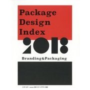PACKAGE DESIGN INDEX 2018 BRANDING & PACKAGING [単行本]