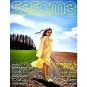 sesame (セサミ) 2018年 07月号 [雑誌]
