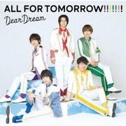 5次元アイドル応援プロジェクト『ドリフェス!R』 ALL FOR TOMORROW!!!!!!!