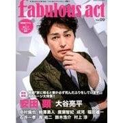 fabulous act(ファビュラス・アクト) Vol.09 (シンコー・ミュージックMOOK) [ムック・その他]