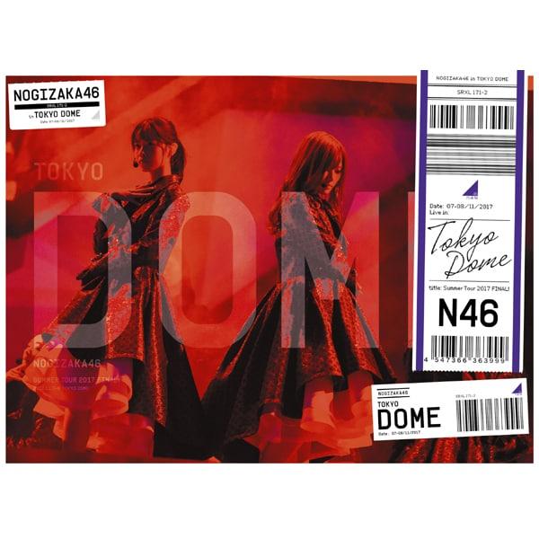 乃木坂46/真夏の全国ツアー2017 FINAL! IN TOKYO DOME [Blu-ray Disc]