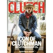 CLUTCH Magazine (クラッチ・マガジン) 2018年 08月号 [雑誌]