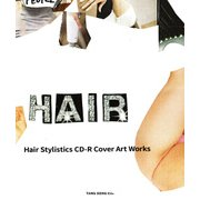 Hair Stylistics-CD-R Cover Art Works [単行本]