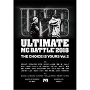 ULTIMATE MC BATTLE 2018 THE CHOICE IS YOURS VOL. 2