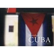 Nostalgic CUBA [単行本]