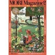 MORI Magazine〈2〉 [単行本]