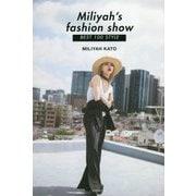 Miliyah's fashion show BEST 100 STYLE [単行本]