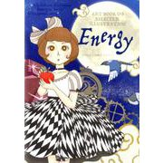 Energy-ART BOOK OF SELECTED ILLUSTRATION [単行本]
