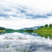 CELTIC MUSIC ケルトの音楽 (決定盤!!)