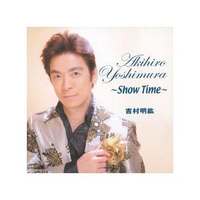 吉村明紘/吉村明紘 ~Show Time~