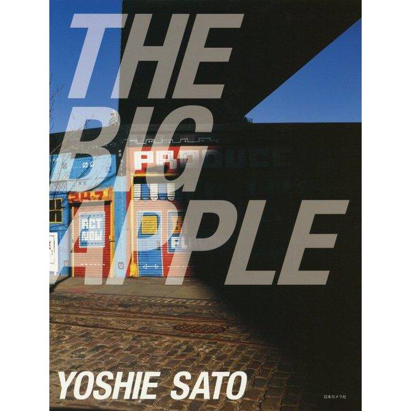 THE BIG APPLE―佐藤仁重写真集 [単行本]