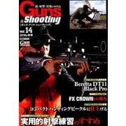 ガンズ・アンド・シューティング Vol.14-銃・射撃・狩猟の専門誌(ホビージャパンMOOK 885) [ムックその他]