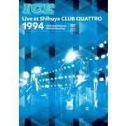 ICE Live at Shibuya CLUB QUATTRO 1994 ~25th Anniversary Official Bootleg~