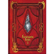 Encyclopaedia Eorzea ~The World of FINAL FANTASY XIV~ II [ムックその他]