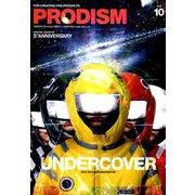 PRODISM(プロディズム) 2018年 10月号 [雑誌]