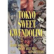 TOKYO SWEET GWENDOLINE [単行本]