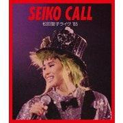SEIKO CALL 松田聖子ライヴ '85