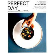 PERFECT DAY 5 (AUTUMN 2018)-LIFESTYLE FOR URBAN NATURALIST(講談社MOOK) [ムックその他]