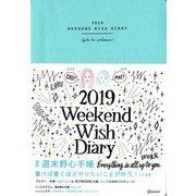 週末野心手帳―WEEKEND WISH DIARY〈2019〉ティファニーブルー [単行本]