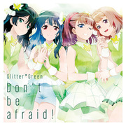 Glitter*Green/Don't be afraid! (Blu-ray付生産限定盤) [CD]