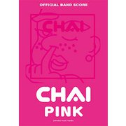 OFFICIAL BAND SCORE CHAI 『PINK』 [ムック・その他]
