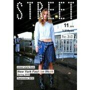STREET (ストリート) 2018年 11月号 [雑誌]