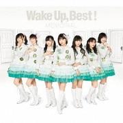 Wake Up,Best! MEMORIAL