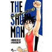 THE SHOWMAN<2>(少年サンデーコミックス) [コミック]