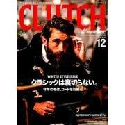 CLUTCH Magazine (クラッチ・マガジン) 2018年 12月号 [雑誌]