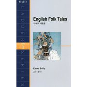 English Folk Tales―イギリス民話(ラダーシリーズ) [単行本]