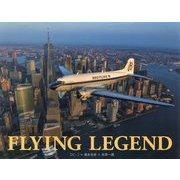 FLYING LEGEND―DC-3×徳永克彦×世界一周 [単行本]