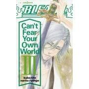 BLEACH―Can't Fear Your Own World〈3〉(JUMP j BOOKS) [新書]