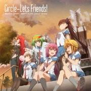 Circle-Lets Friends! (TVアニメ『サークレット・プリンセス』ED主題歌)