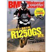 BMW Motorrad Journal 15 [ムックその他]