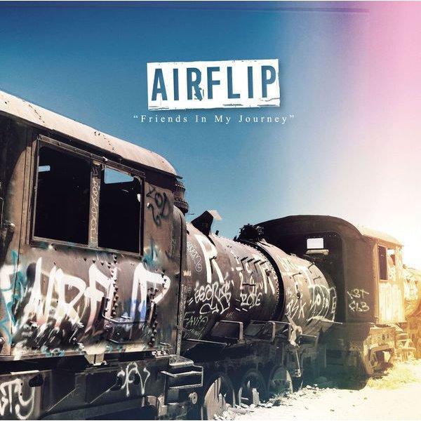 AIRFLIP/Friends In My Journey