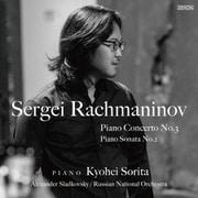 ラフマニノフ:ピアノ協奏曲第3番/ピアノ・ソナタ第2番