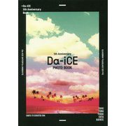 Da-iCE 5th Anniversary Book [単行本]