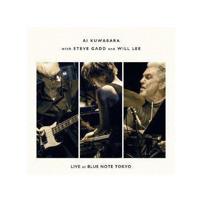 桑原あい with スティーヴ・ガッド&ウィル・リー/LIVE at BLUE NOTE TOKYO