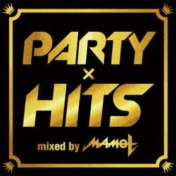 DJ MAMO T/パーティーヒッツ mixed by DJ MAMO T