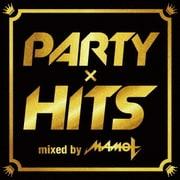 パーティーヒッツ mixed by DJ MAMO T