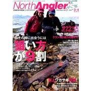 NorthAngler's (ノースアングラーズ) 2019年 04月号 [雑誌]