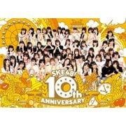 SKE48 10th ANNIVERSARY