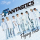 FANTASTICS from EXILE TRIBE/Flying Fish
